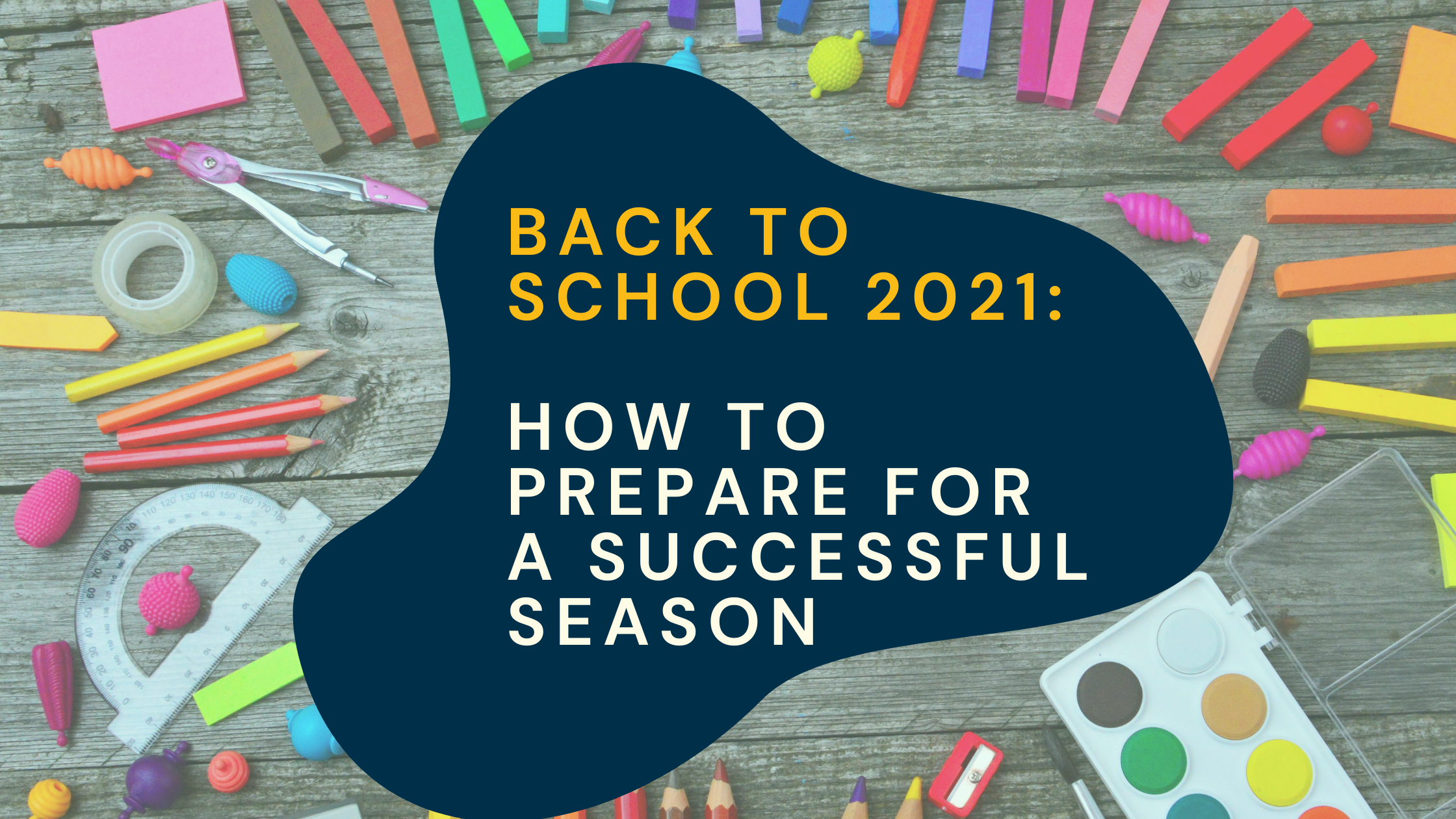back-to-school 2021: how to prepare for a successful retail season